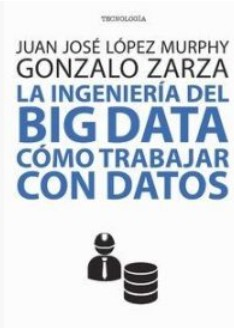 El enfoque pragmático para obtener valor del Big Data